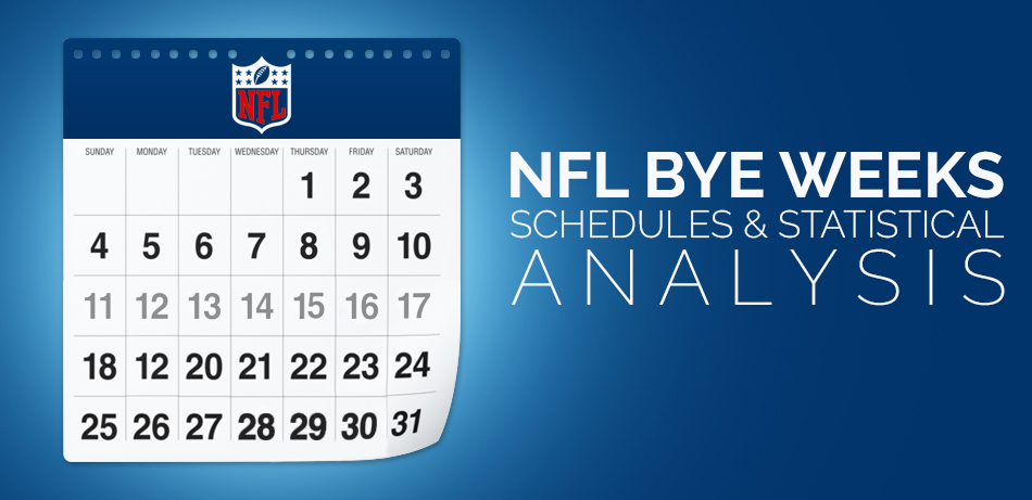 2018 Nfl Bye Weeks Schedules Statistical Analysis
