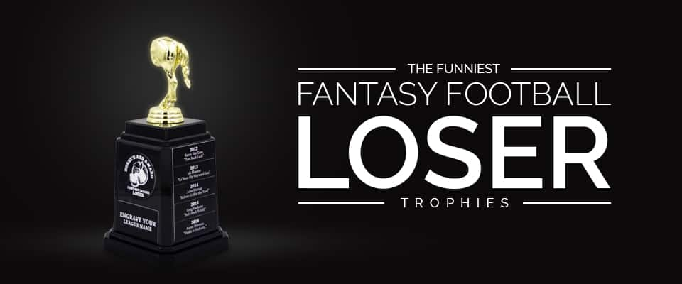 Funniest Fantasy Football Loser Trophies