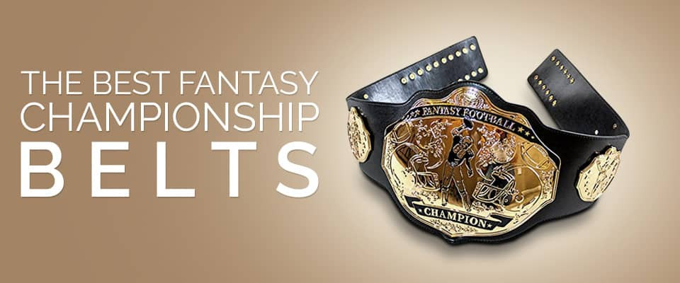 Best Fantasy Football Championship Belts