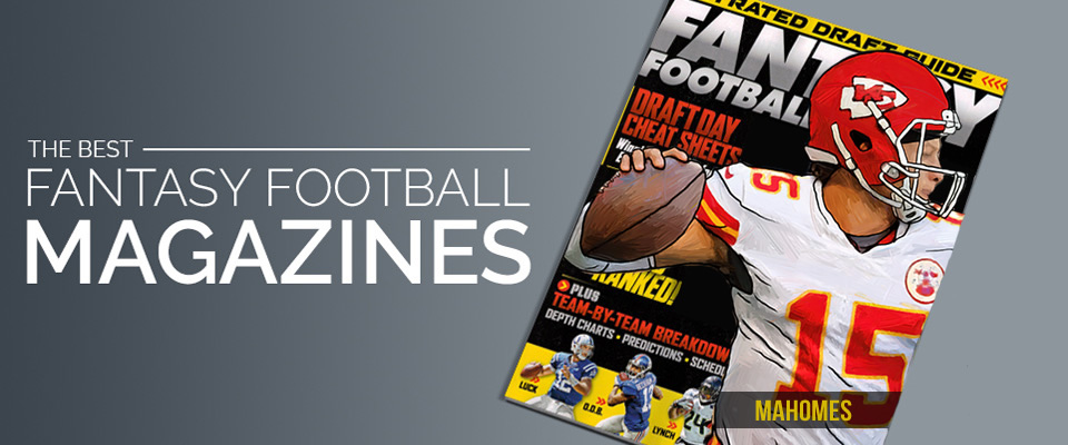 The Best Fantasy Football Magazines Draft Guides 2021 Update