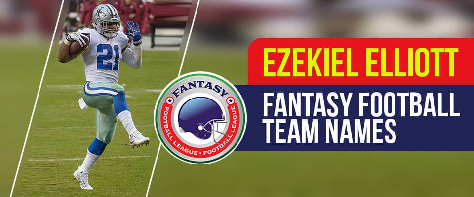 Ezekiel Elliott Fantasy Football Team Names