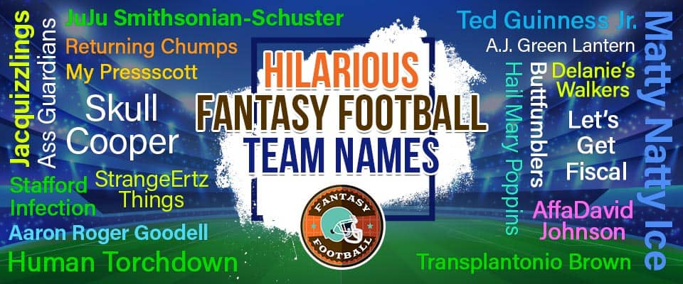 Best Fantasy Football Names 2021 190+ Fantasy Football Team Names for 2020 [All New]