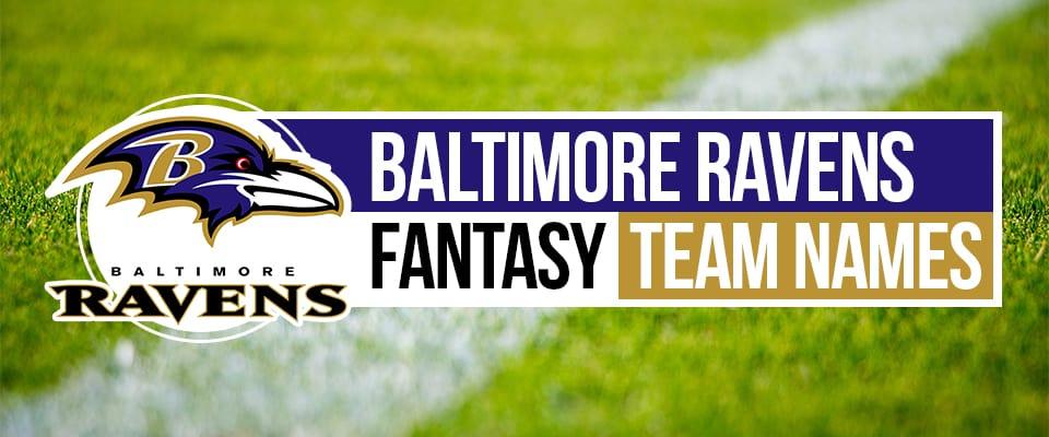 Ravens Fantasy Football Names