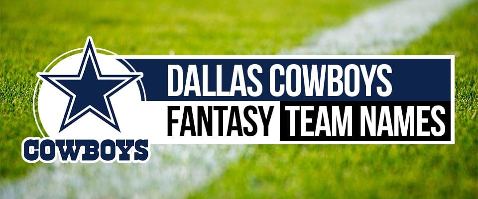 Dallas Cowboys Fantasy Football Names