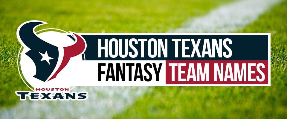 Texans Fantasy Football Names