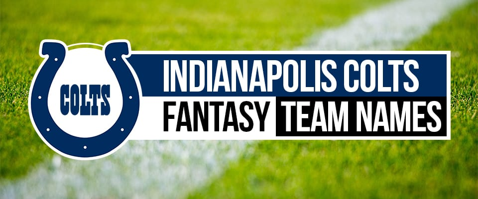Colts Fantasy Football Names
