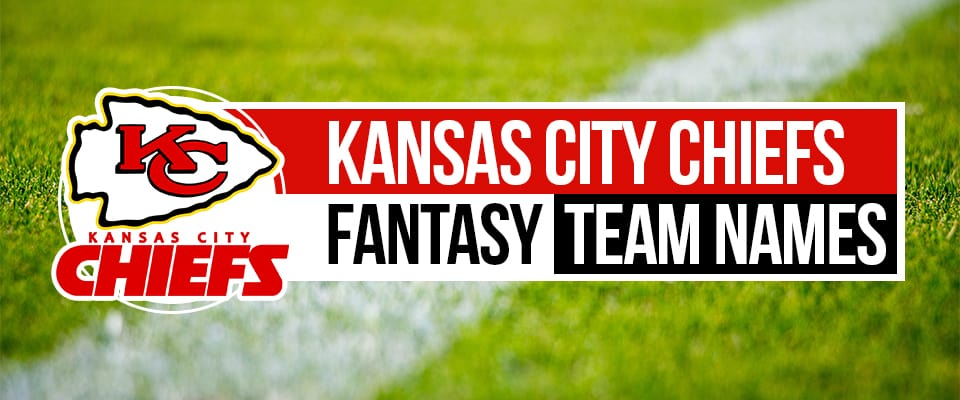 Chiefs Fantasy Football Names