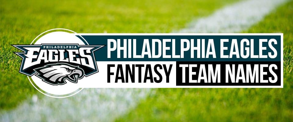 Philadelphia Eagles Fantasy Football Names