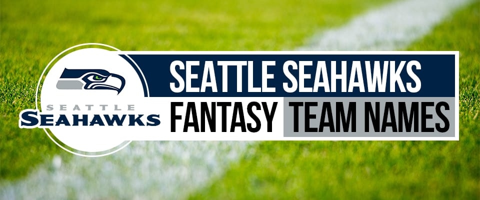 Seahawks Fantasy Football Names