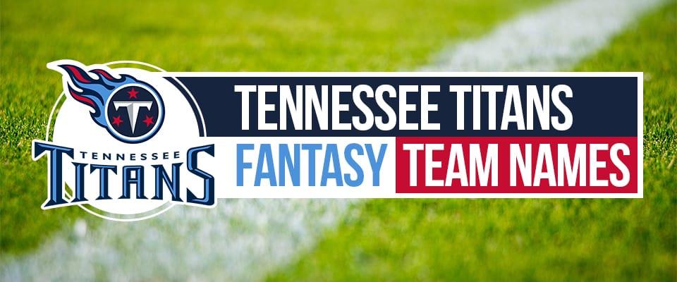 Titans Fantasy Football Names