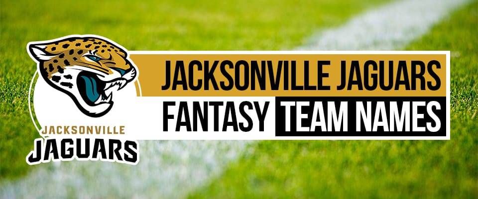 Jacksonville Jaguars Fantasy Football Names