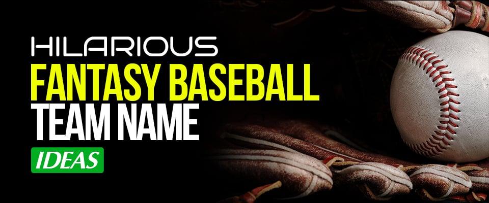 Fantasy Baseball Team Names