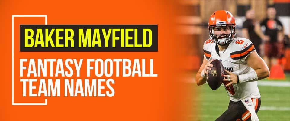 Baker Mayfield Fantasy Football Names