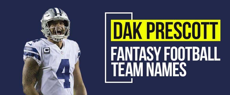 Dak Prescott Fantasy Football Names