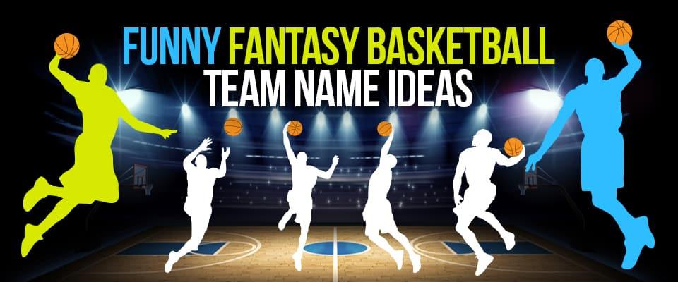 Fantasy Basketball Team Names