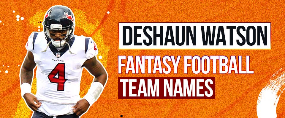 DeShaun Watson Fantasy Football Names