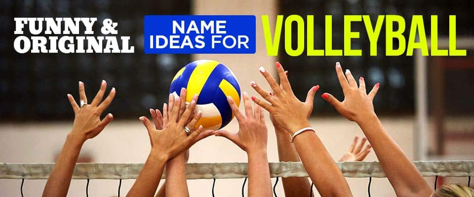 Volleyball Team Name Ideas